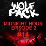 Wolfpack Midnight Hour Episode 2 #14