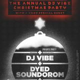 DJ Vibe Vs. Dyed Soundorom - Live @ Industria Club (Porto,Portugal) (22-12-2012)
