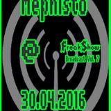 Mephisto - Live at FreakShow Broadcast Vol. 7 (30.04.2016 @ Mixlr)