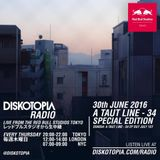 Diskotopia Radio 30th June 2016: A Taut Line - 34 Special