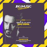 Kumusic Radioshow Ep.284 - Guest of the week: Low Steppa