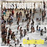 Pouss'Disques N°11 - Canicule