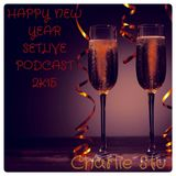 HAPPY NEW YEAR SETLIVE PODCAST 2K15