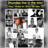 Dhundee Live On Sway In The Morning / Shade45 / Sirius XM Radio