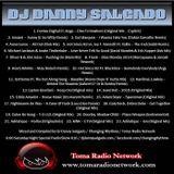 Toma Radio Network Mix @ Six Saturday Night Mix Show #16 Mixed and Compiled by DJ Danny Salgado