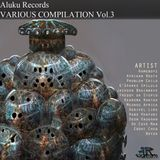 Aluku Records Various Compilation vol.3 Preview mix July 2016