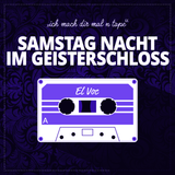 SATURDAY NIGHT IN THE CASTLE OF GHOSTS  -  SAMSTAGNACHT IM GEISTERSCHLOSS