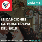 Vigía #29: 12 canciones del 2015