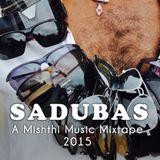 Mishthi Mixtape Volume 5: Sadubas