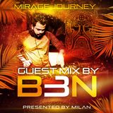 Mirage Journey #012 - Guest Mix By B3N