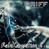 Griff - ReInKarmation 15-12
