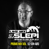 Live mix by DJ Slepi promo vol.52 (ON-AIR)