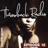 Throwback Radio #12 - DJ CO1 (R&B Vol.2)