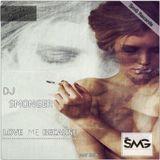Dj SmonGer - Love Me Because (Deep Mix) @SmG (May 2016)