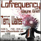 Wayne Brett's Lofrequency Show on Chicago House FM 15-02-14