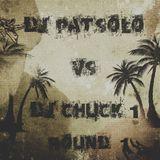 DJ Patsolo Vs DJ Chuck 1-Round 1