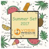 Summer Set 2017 -  MIXED BY DJ YOSSI AMINOVE