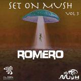 Romero (BR) - Set On Mush Vol. 3