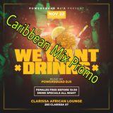 _WE WANT DRINKS PRMO CARIBBEAN MIX POWERSQUADDJZ