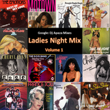 Ladies Night Vinyl Mix. Volume 1.