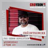 ChéInTheMIXX The Urban Revolution - 13 February 2019 (special guest Kemist)