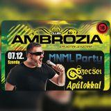 2017.07.12. - Ambrozia Club, Hajdúszoboszló - Thursday
