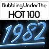 1982 Bubbling Under Singles