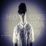 DJ Phenom's Moonrise Festival Competition Mix