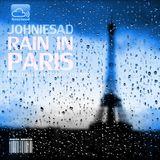 JOHNIESAD -- RAIN IN PARIS -- exclusive