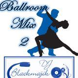 Ballroom Mix 2 (2013)