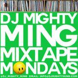 DJ Mighty Ming Presents: Mixtape Mondays 51