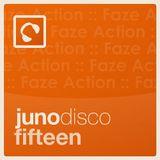Juno Disco 15 mixed by Faze Action