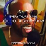 The Dot & Spry Show Episode 18