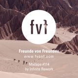 FvF Mixtape #114: Infinite Rework
