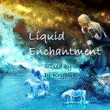 Liquid Enchantment - Dj KryptiK