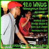 """Side 2 - 42.0 WNUG """"Homegrown Radio"""" Hosted By: DJ Rocky Styles & Nice Guy James-2001-All vinyl"""