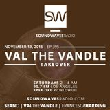 Episode 395 - Val the Vandle Takeover - November 19, 2016