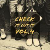 Check it Cut it Vol.4