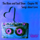 The Blues and Soul Show - Chapter 90, Songs about Love