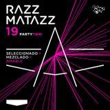 RAZZMATAZZ '19 Party Two