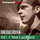 041 -- Mat.Laidback - Podcast