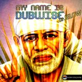 My Name Is Dubwise