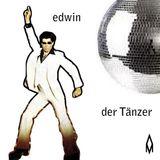 Edwin der Tänzer