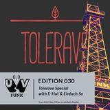 UV Funk 030: Tolerave Special with E-Hut & Einfach So
