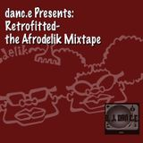 DAN C.E. Presents: RetroFitted - The Afrodelik Mixtape