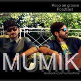 Keep On Groove #1 Poadcast by MUMIK