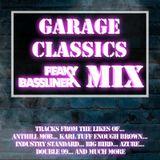 CLASSIC GARAGE - PEAKY BASSLINER MIX