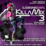 KILLAMIX vol.3 - 80 Dance Mix by DJDennisDM 2015