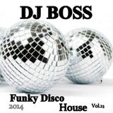 DJ BOSS Funky Disco House Party Vol.15