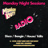Midnight Riot Radio Feat Yam Who & special guest Massimo 02/04/2018